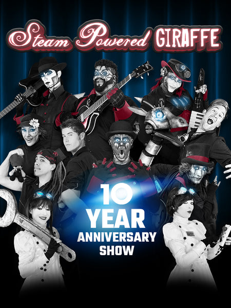 Steam Powered Giraffe: 10 Year Anniversary Show (2018)