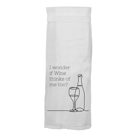 I Wonder if Wine Thinks of Me Flour Sack Hang Tight Towel®
