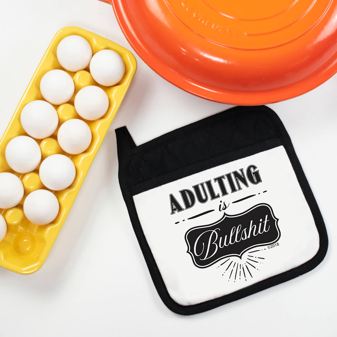 Adulting is Bullshit Potholder