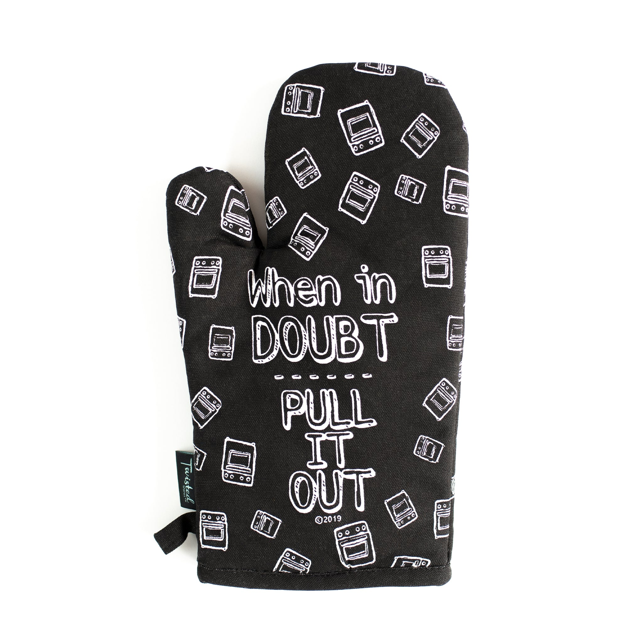 When In Doubt, Pull It Out Oven Mitt