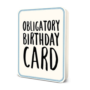 """Obligatory Birthday Card"" Deluxe Greeting Card"