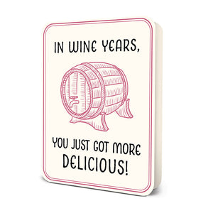 """In Wine Years"" Deluxe Greeting Card"