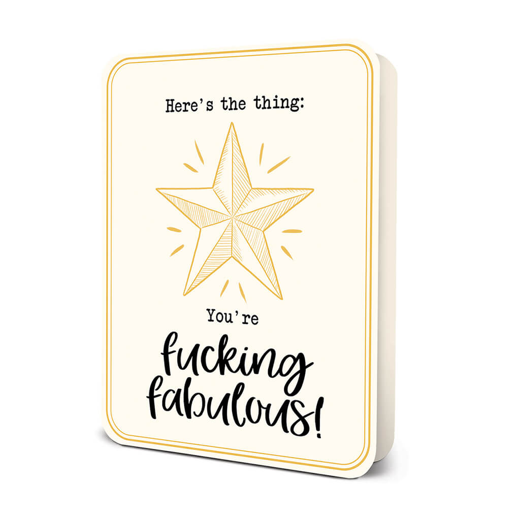 """You're Fucking Fabulous"" Deluxe Greeting Card"