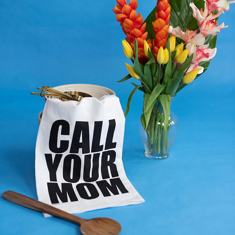 Call Your Mom Flour Sack Hang Tight Towel®