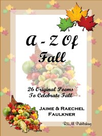 A-Z Of Fall by Jaime & Raechel Faulkner
