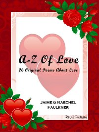A-Z Of Love by Jaime & Raechel Faulkner