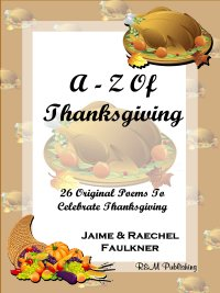 A-Z Of Thanksgiving by Jaime & Raechel Faulkner