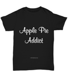Apple Pie Addict Unisex Tee