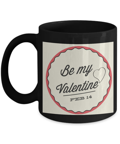 Be My Valentine Mug #1 (8 Options Available)