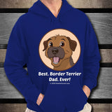 Best Border Terrier Dad Ever Unisex Hoodie