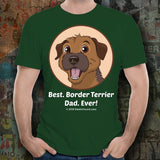 Best Border Terrier Dad Ever Unisex Tee