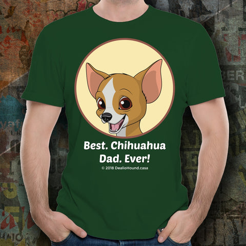 Best Chihuahua Dad Ever Unisex Tee