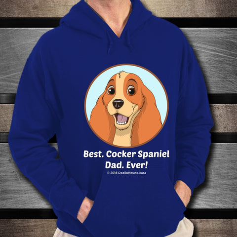 Best Cocker Spaniel Dad Ever Unisex Hoodie