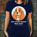 Best Cocker Spaniel Mom Ever Unisex Tee