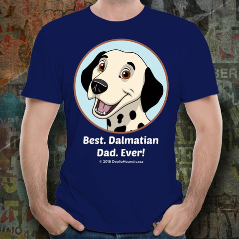Best Dalmatian Dad Ever Unisex Tee