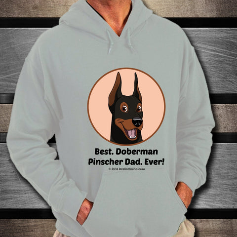 Best Doberman Pinscher Dad Ever Unisex Hoodie