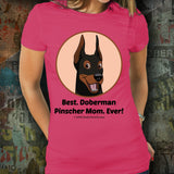 Best Doberman Pinscher Mom Ever Unisex Tee