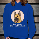 Best German Shepherd Mom Ever Unisex Hoodie