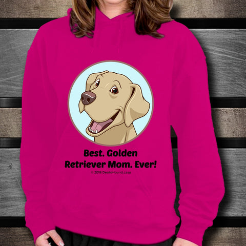 Best Golden Retriever Mom Ever Unisex Hoodie