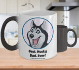 Best Husky Dad / Mom Ever Color-Changing Coffee Mug