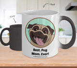 Best Pug Dad / Mom Ever Color-Changing Coffee Mug