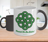 Celtic Knot Proud To Be Irish Mug Design #1 (9 Options Available)
