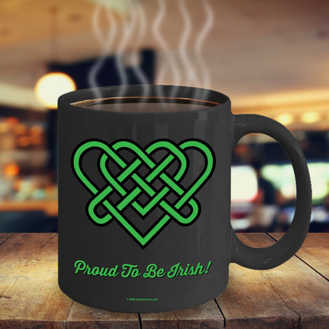 Celtic Knot Proud To Be Irish Mug Design #4 (9 Options Available)