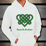 Celtic Knot Proud To Be Irish Unisex Hoodie Design #4