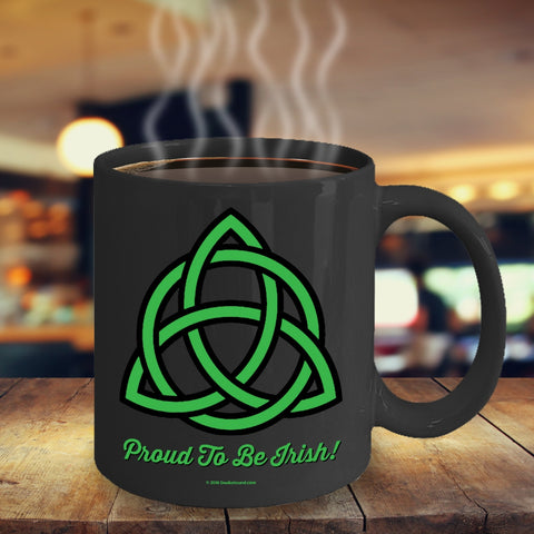 Celtic Knot Proud To Be Irish Mug Design #5 (9 Options Available)