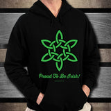 Celtic Knot Proud To Be Irish Unisex Hoodie Design #6