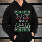 All I Want For Christmas Is Chocolate Unisex Hoodie