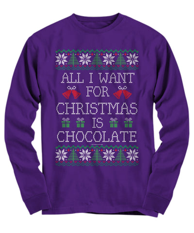 All I Want For Christmas Is Chocolate Unisex Long Sleeve Tee