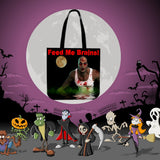 Feed Me Brains Halloween Trick Or Treat Cloth Tote Goody Bag