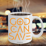 God Can Save Coffee Mug