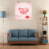 Will You Be My Valentine Wall Poster #1