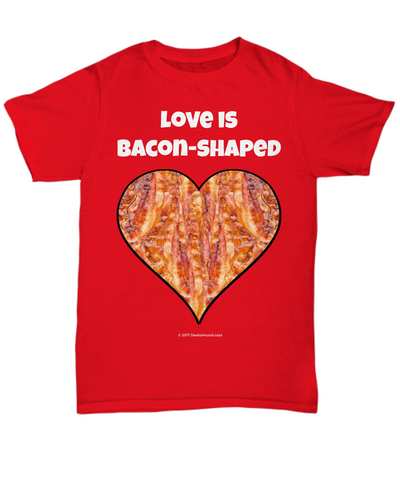 Love Is Bacon-Shaped Unisex Tee