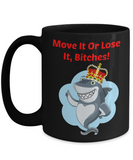 Move It Bitches 15 fl. oz. Black (Front)