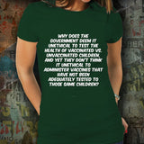 The Ethics Of Vaccine Testing Unisex T-Shirt