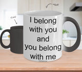 I Belong With You And You Belong With Me Mug (7 Options Available)