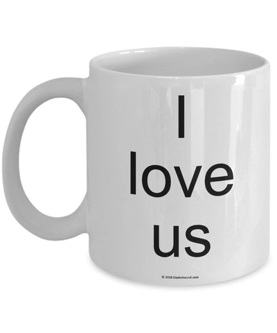I Love Us Mug (7 Options Available)