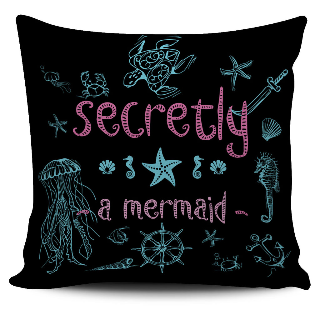 Sercretly a mermaid black pillow