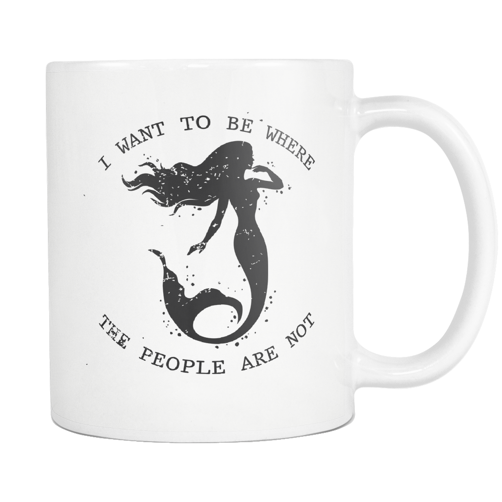 I Want To Be Where The People Are Not Mug
