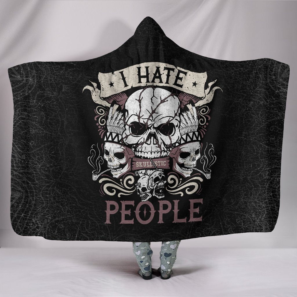 Skullistic I Hate People Hooded Blanket
