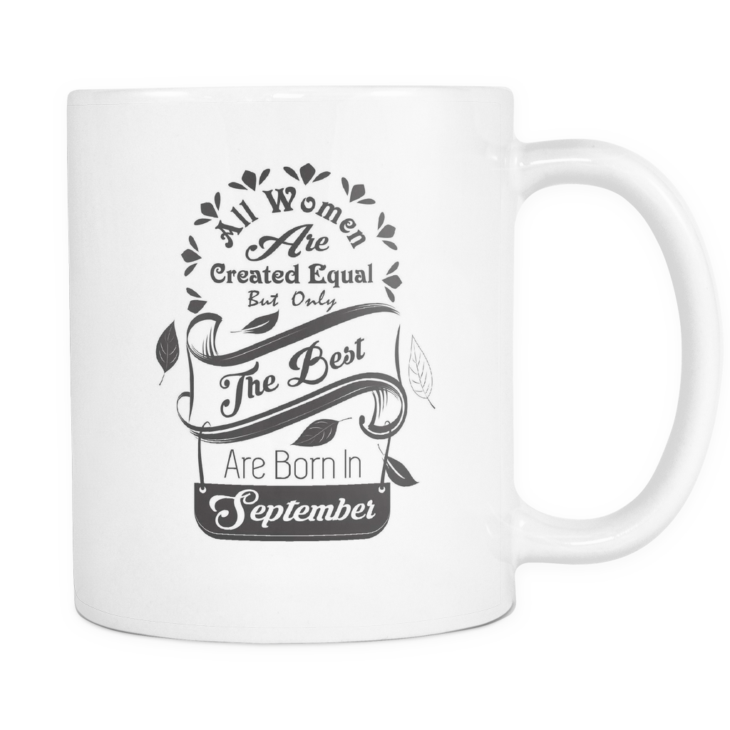 All Women Are Created Equal Mug (Jul - Dec)