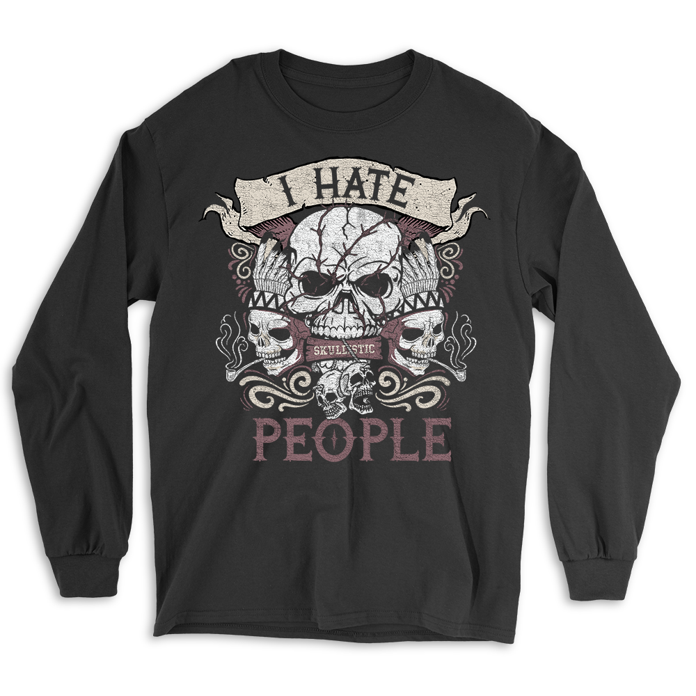 Skullistic I Hate People Black Skull Long Sleeve Shirt