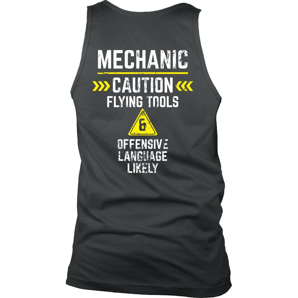 Mechanic - Flying tools and offensive language likely