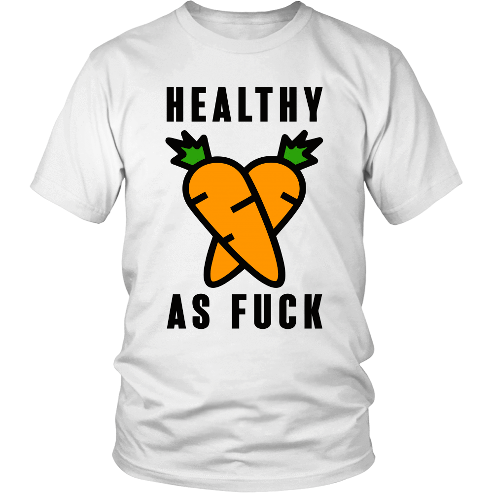 Healthy As F*ck Tee & Hoodie - Black Edition