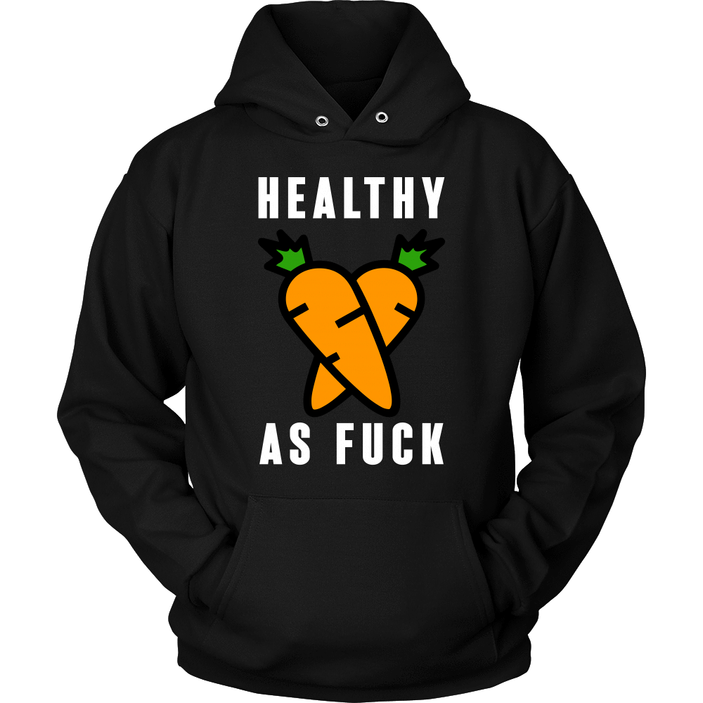 Healthy As F*ck Tee & Hoodie - White Edition