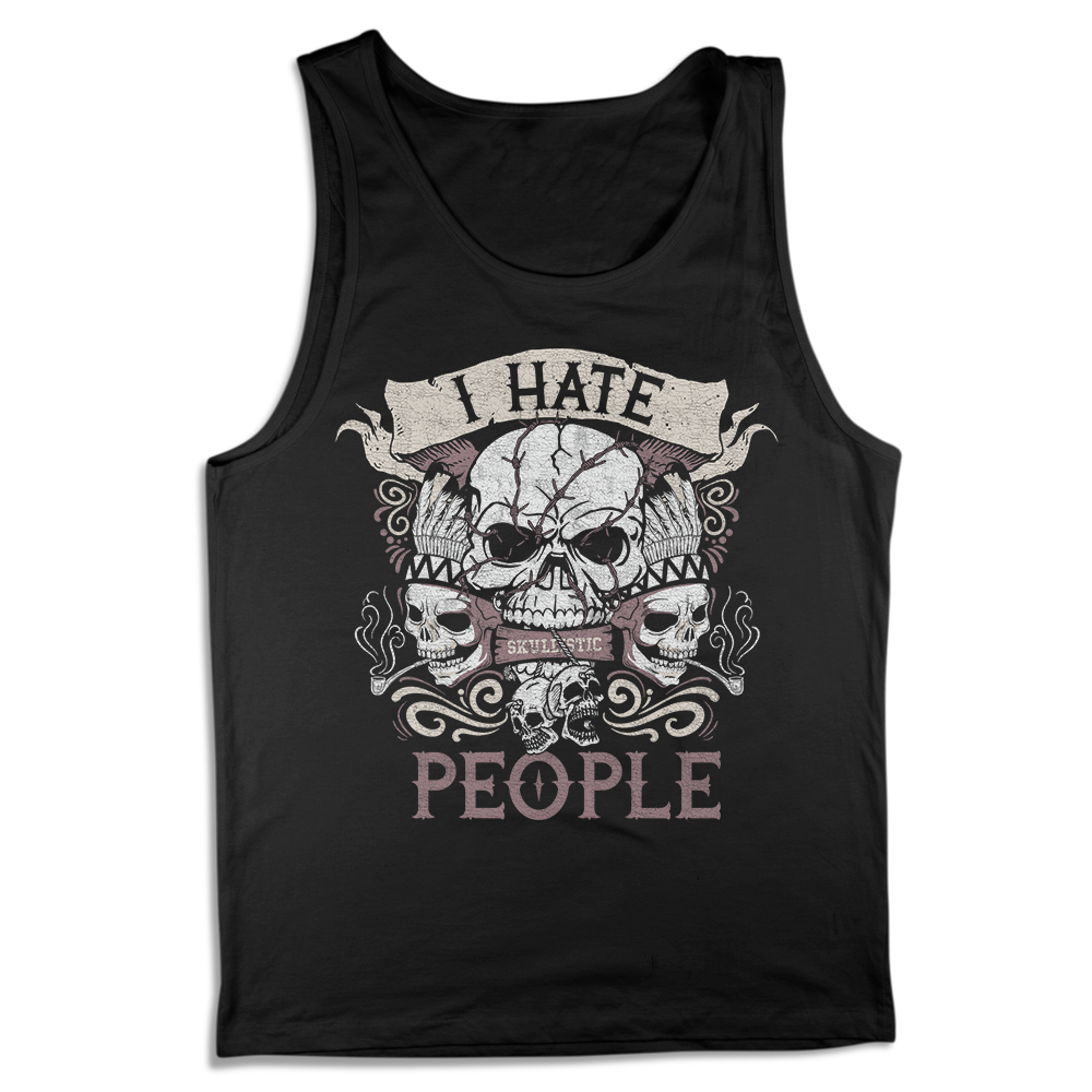 Skullistic I Hate People Tank
