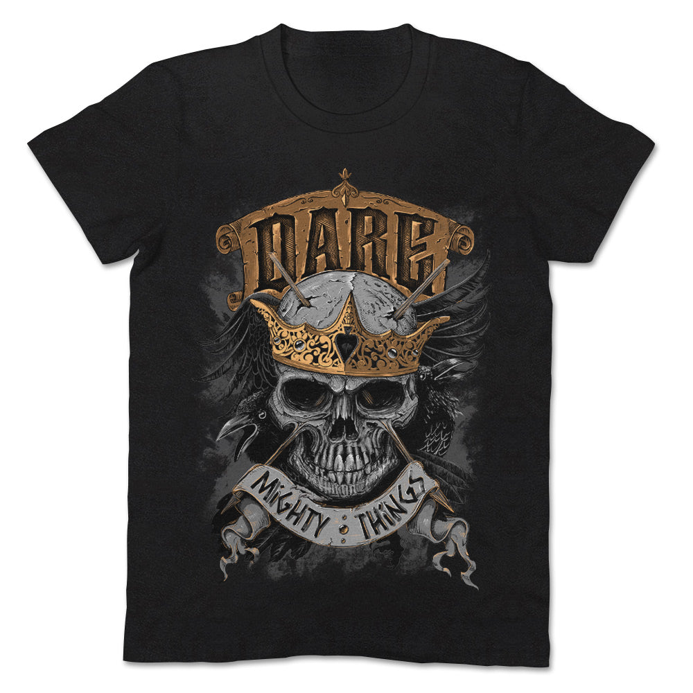 Dare Mighty Things Skull Apparel Unisex Tshirt